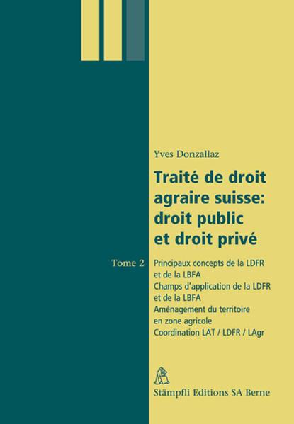 Traité de droit agraire suisse: droit public et droit privé - Coverbild