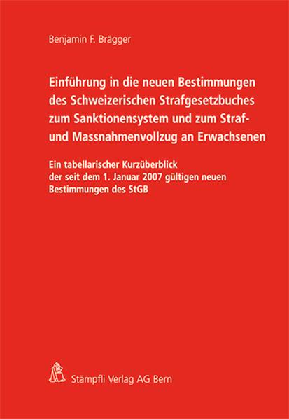 Einführung in die neuen Bestimmungen des Schweizerischen Strafgesetzbuches zum Sanktionensystem und zum Straf- und Massnahmenvollzug an Erwachsenen - Coverbild