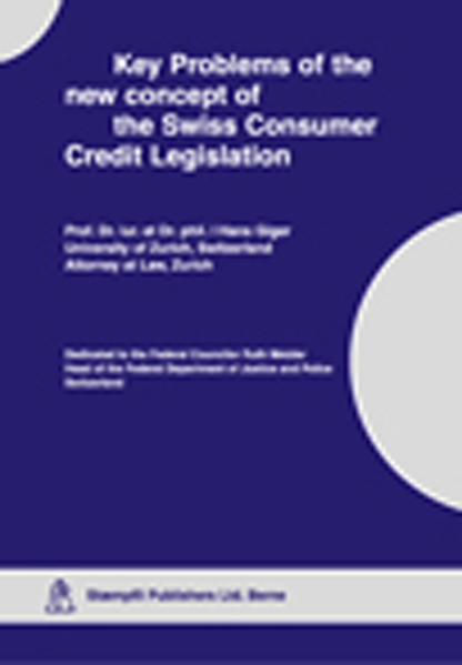 Key Problems of the new concept of the Swiss consumer Credit Legislation - Coverbild