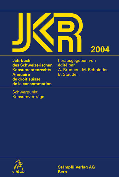 JKR 2004 - Jahrbuch des Schweizerischen Konsumentenrechts - Annuaire de droit suisse de la consommation - Coverbild