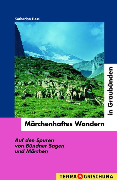 Märchenhaftes Wandern in Graubünden - Coverbild