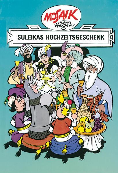 Epub Download Mosaik von Hannes Hegen: Suleikas Hochzeitgeschenk