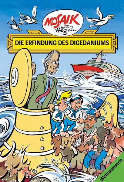 Mosaik von Hannes Hegen: Die Erfindung des Digedaniums - Coverbild