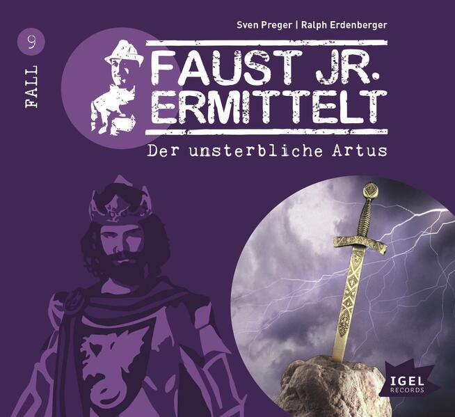 Faust junior ermittelt: Der unsterbliche Artus (09) - Coverbild