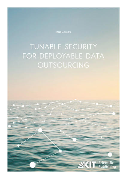 Tunable Security for Deployable Data Outsourcing - Coverbild