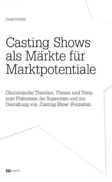 Casting Shows als Märkte für Marktpotentiale - Coverbild