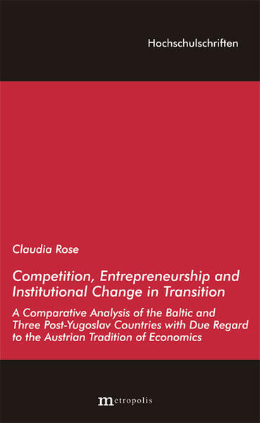 Competition, Entrepreneurship and Institutional Change in Transition - Coverbild