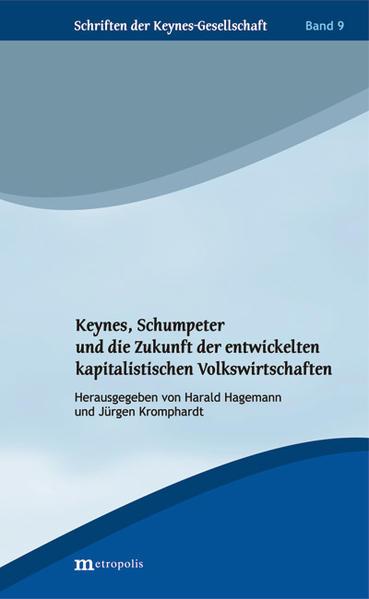 Keynes, Schumpeter und die Zukunft der entwickelten kapitalistischen Volkswirtschaften - Coverbild
