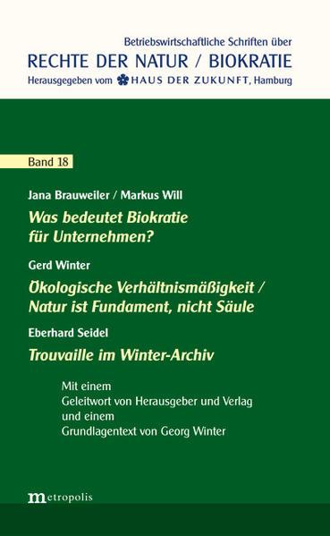 Was bedeutet Biokratie für Unternehmen? / Ökologische Verhältnismäßigkeit / Natur ist Fundament, nicht Säule / Trouvaille im Winter-Archiv - Coverbild