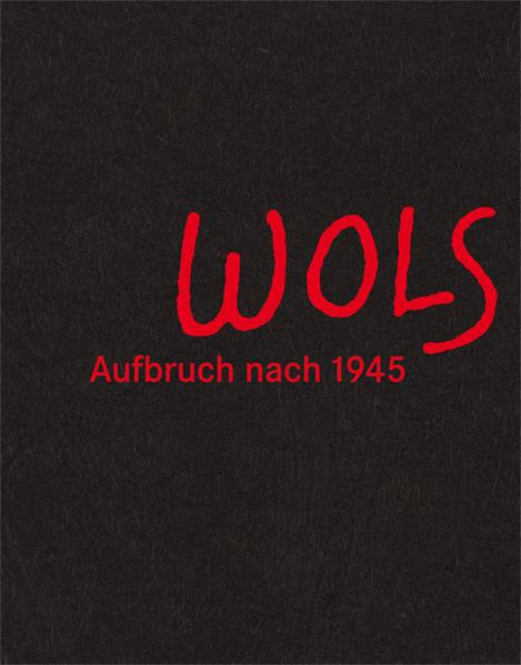 Wols. Aufbruch nach 1945 - Coverbild