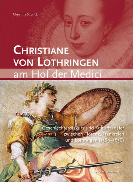 Christiane von Lothringen am Hof der Medici - Coverbild