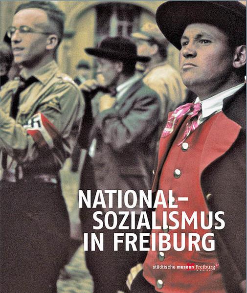 Nationalsozialismus in Freiburg - Coverbild