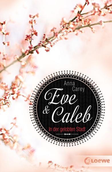 Eve & Caleb 2 - In der gelobten Stadt - Coverbild