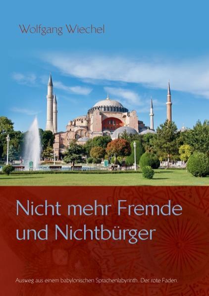 Nicht mehr Fremde und Nichtbürger ... - Coverbild
