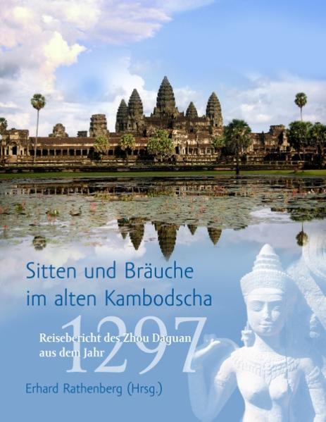 Sitten und Bräuche im alten Kambodscha - Coverbild