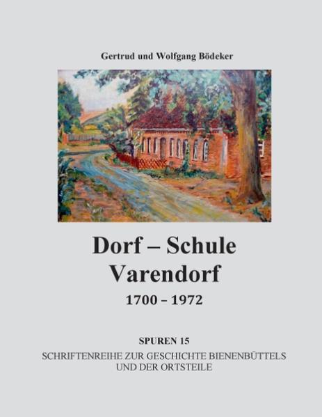 Dorf-Schule Varendorf 1700 - 1972 - Coverbild