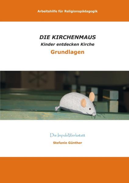 DIE KIRCHENMAUS - Arbeitshilfe - Coverbild