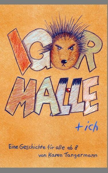 Igor, Malle & Ich - Coverbild