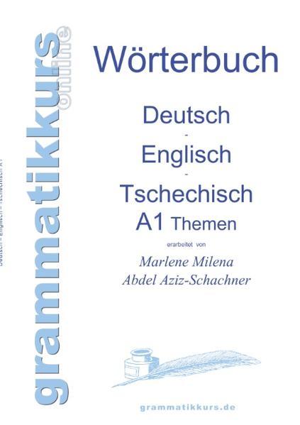 Wörterbuch Deutsch - Englisch - Tschechisch Themen A1 - Coverbild