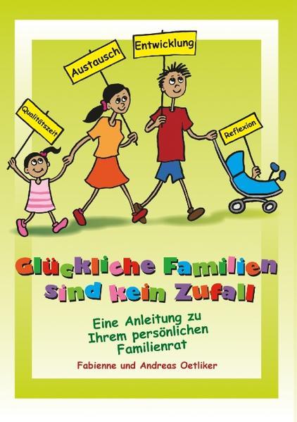 Glückliche Familien sind kein Zufall - Coverbild