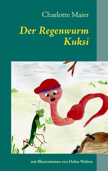 Der Regenwurm Kuksi - Coverbild