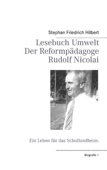 Lesebuch Umwelt -  Der Reformpädagoge Rudolf Nicolai - Coverbild