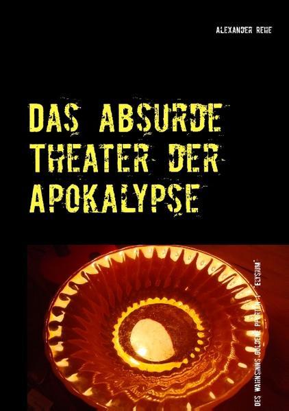 Das absurde Theater der Apokalypse - Coverbild