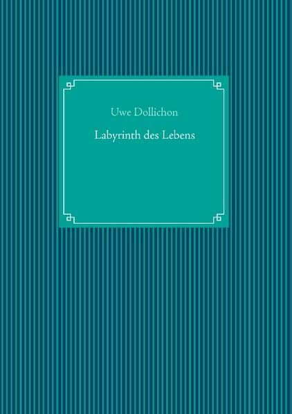 Labyrinth des Lebens - Coverbild