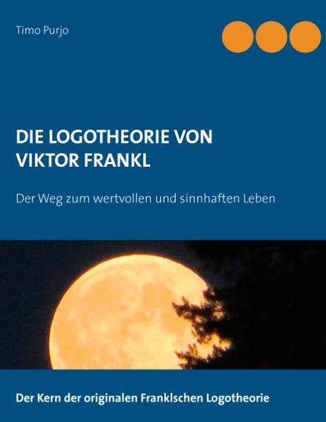 DIE LOGOTHEORIE VON VIKTOR FRANKL Epub Herunterladen