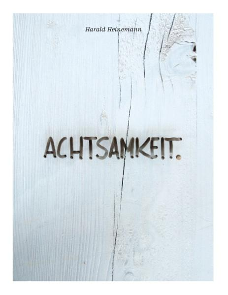 Achtsamkeit. - Coverbild