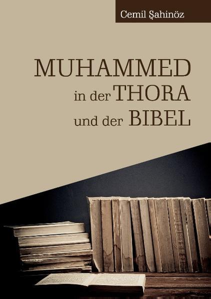 Muhammed in der Thora und der Bibel - Coverbild