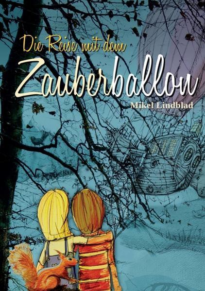 Die Reise mit dem Zauberballon - Coverbild