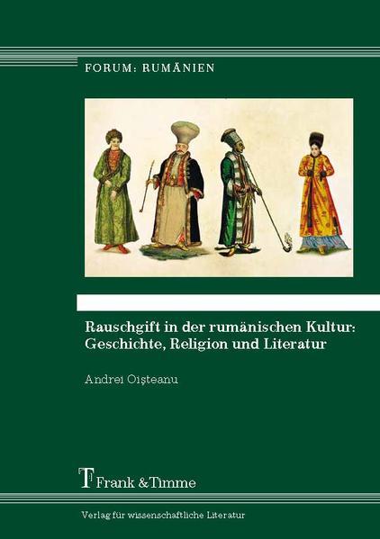 Rauschgift in der rumänischen Kultur: Geschichte, Religion und Literatur - Coverbild