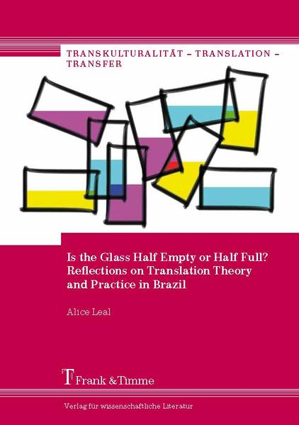 Is the Glass Half Empty or Half Full? Reflections on Translation Theory and Practice in Brazil - Coverbild