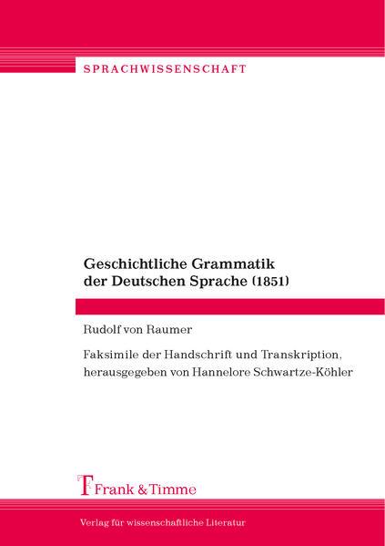 Geschichtliche Grammatik der Deutschen Sprache (1851) - Coverbild
