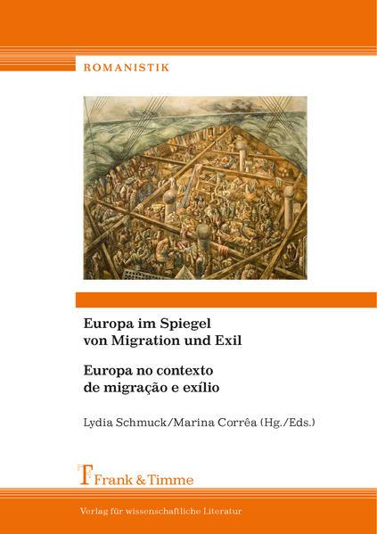 Europa im Spiegel von Migration und Exil/ Europa no contexto de migração e exílio - Coverbild