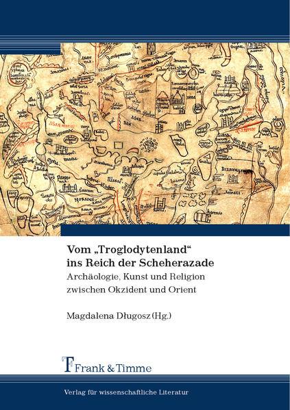 """Vom """"Troglodytenland"""" ins Reich der Scheherazade - Coverbild"""