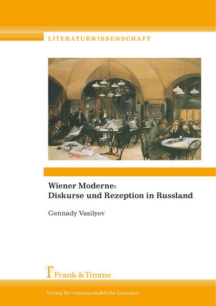 Wiener Moderne: Diskurse und Rezeption in Russland - Coverbild