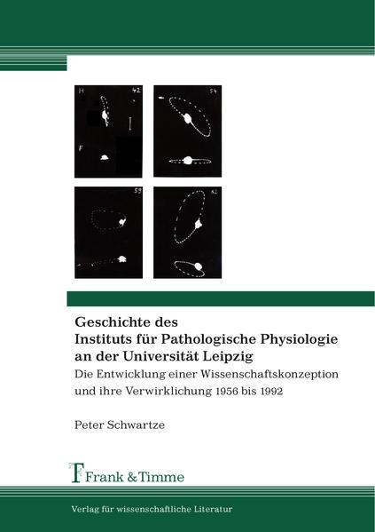 Geschichte des Instituts für Pathologische Physiologie an der Universität Leipzig - Coverbild
