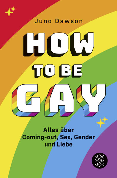 How to Be Gay. Alles über Coming-out, Sex, Gender und Liebe - Coverbild