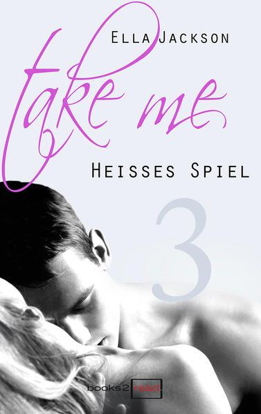 Take Me 3 - Heißes Spiel - Coverbild