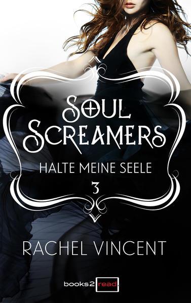 Soul Screamers 3: Halte meine Seele - Coverbild