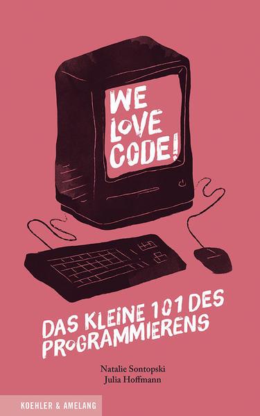 We Love Code! Epub Kostenloser Download
