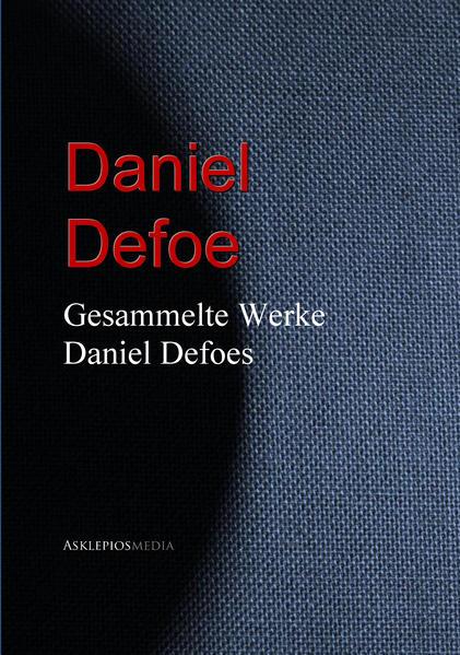 Gesammelte Werke Daniel Defoes Epub Free Herunterladen