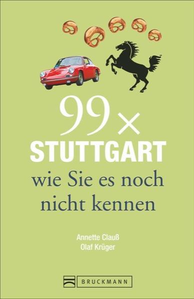 99 x Stuttgart wie Sie es noch nicht kennen - Coverbild