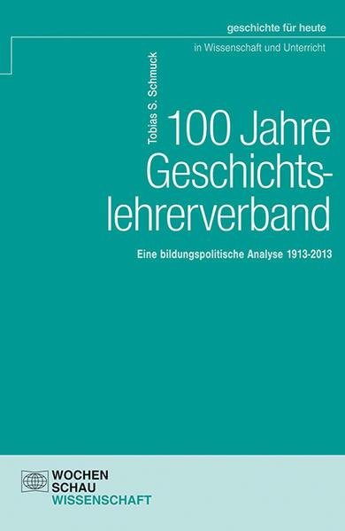 100 Jahre Geschichtslehrerverband - Coverbild