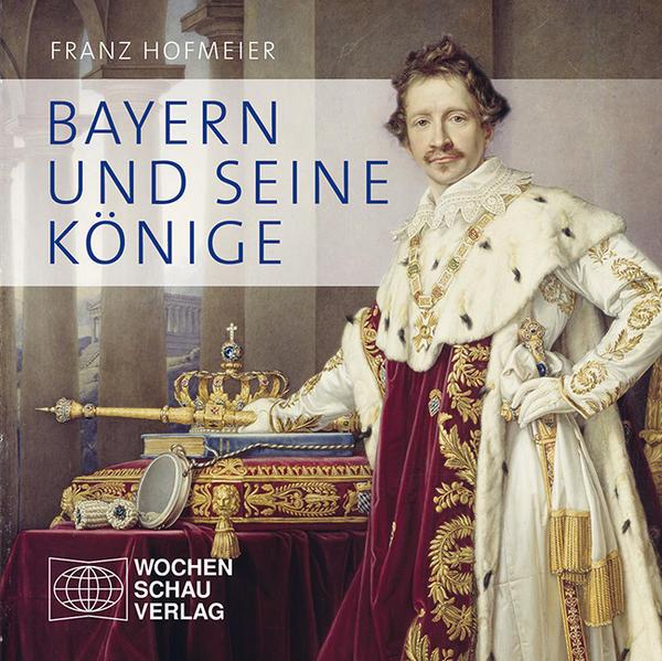 Bayern und seine Könige - Coverbild
