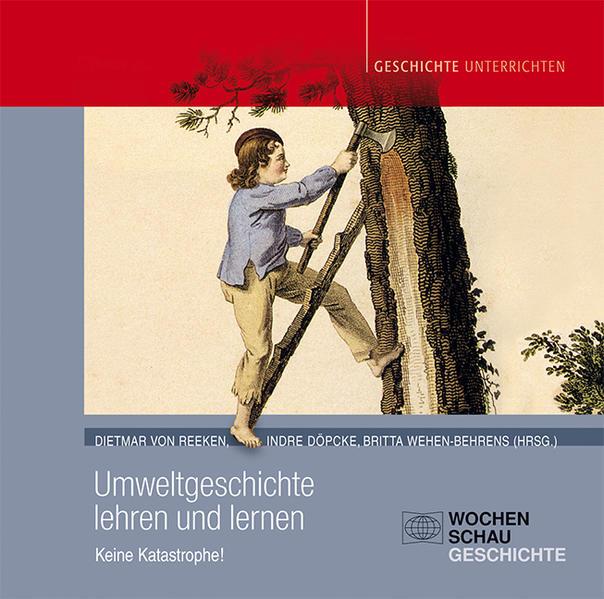 Umweltgeschichte lehren und lernen  - Coverbild