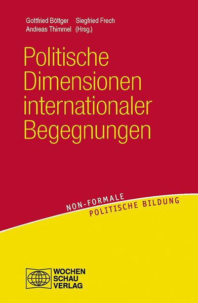 Politische Dimensionen internationaler Begegnungen - Coverbild