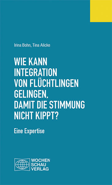 Wie kann Integration von Flüchtlingen gelingen, damit die Stimmung nicht kippt? - Coverbild